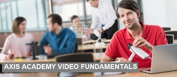 AXIS Academy Network Video Fundamentals oktatás
